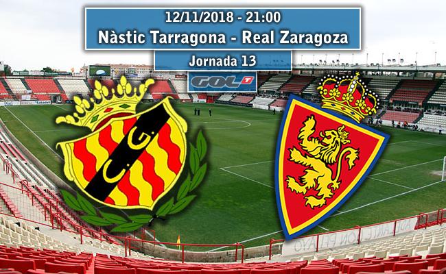 Nàstic Tarragona  – Real Zaragoza | La Previa